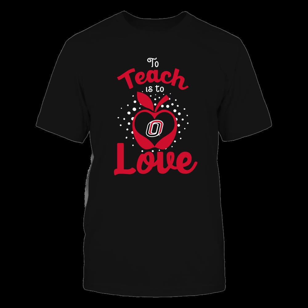Nebraska Omaha Mavericks - To Teach Is To Love - Team Front picture