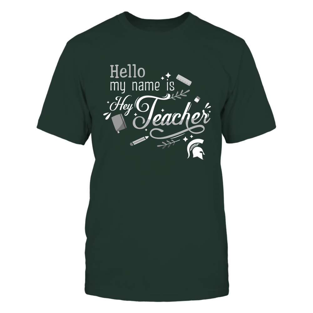 Michigan State Spartans - Teacher-Hello-My-Name-Is-IF82-IC82-DS37 Front picture