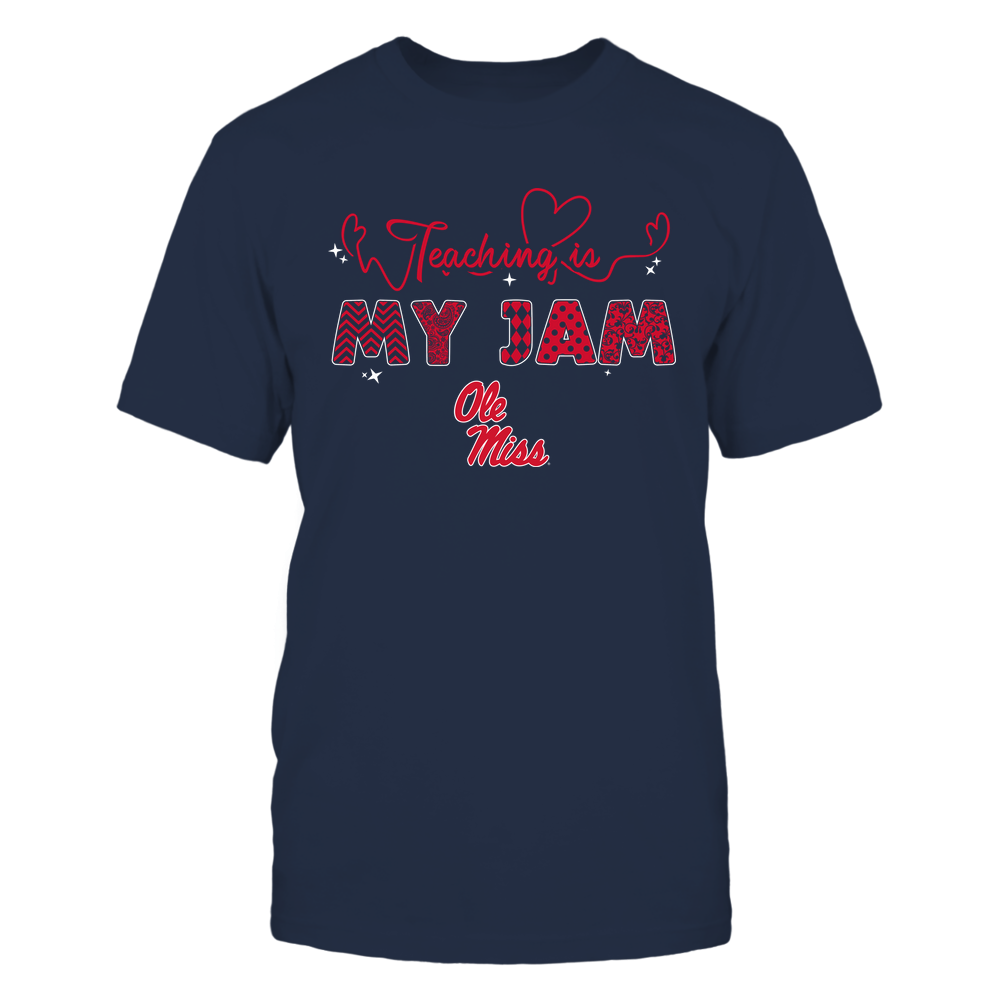 Ole Miss Rebels - Teacher - Teaching Is My Jam - Heart Beat Pattern Front picture