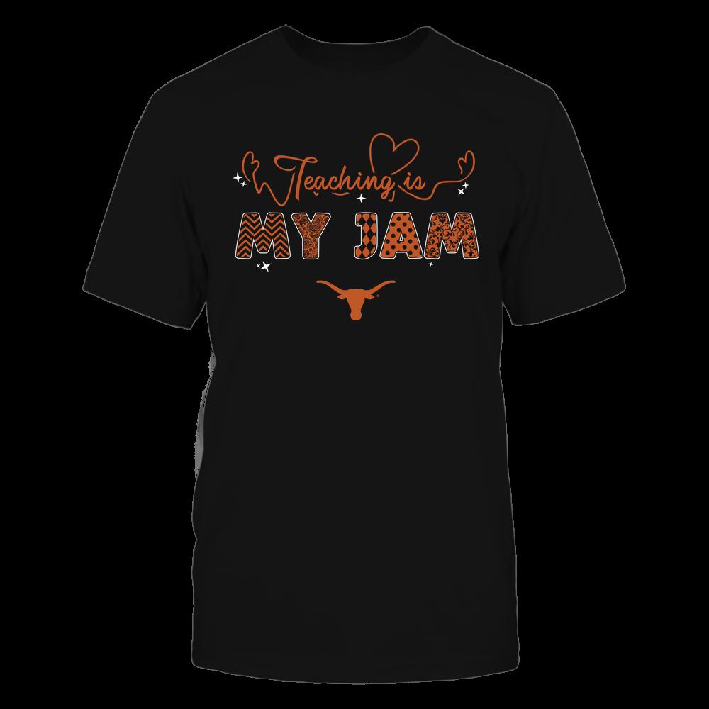 Texas Longhorns - Teacher - Teaching Is My Jam - Heart Beat Pattern Front picture