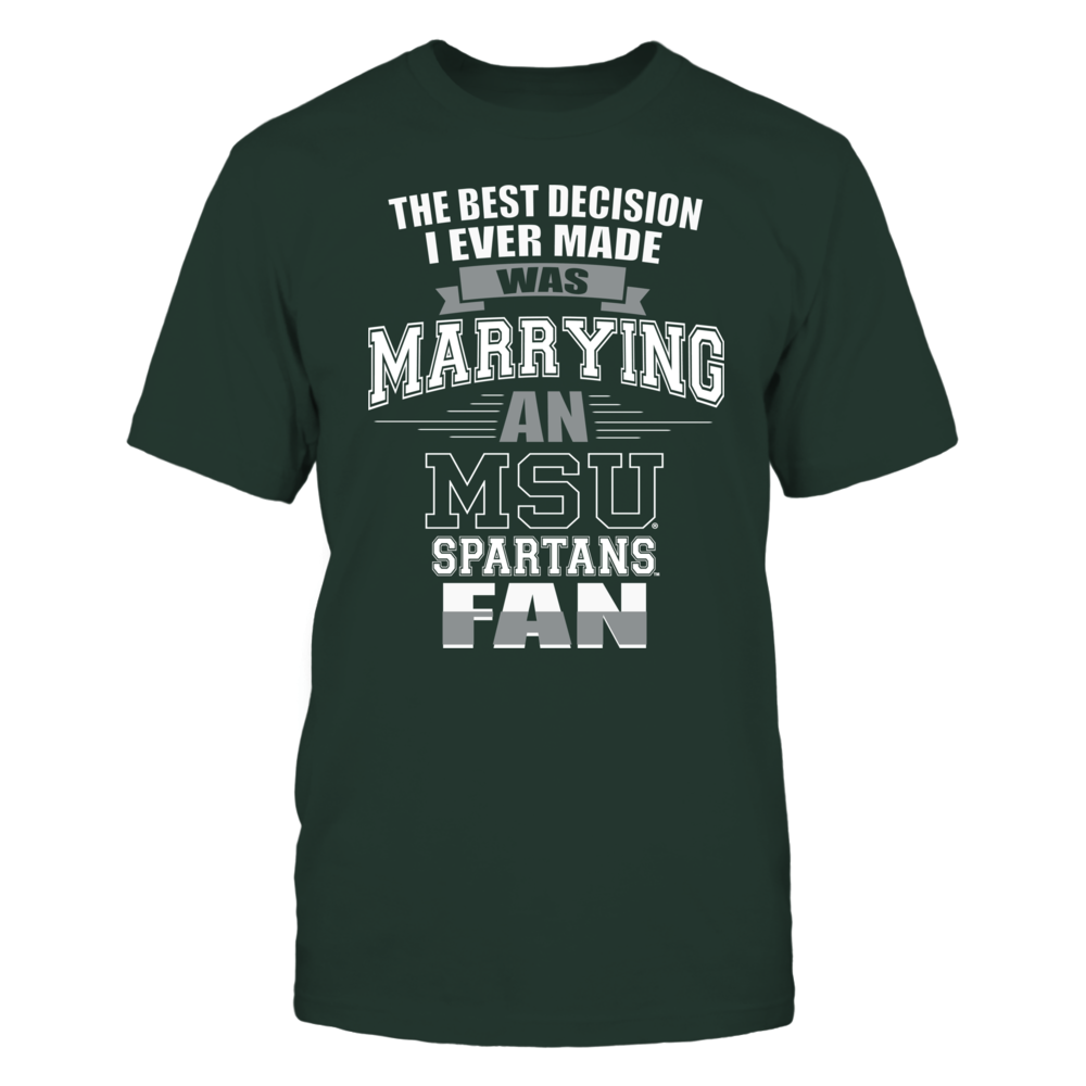 Best Decision - Michigan State Spartans Front picture