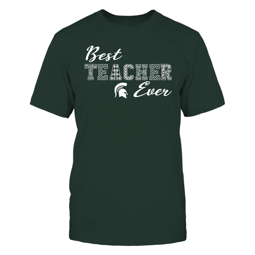 Michigan State Spartans - Teacher - Best Teacher Ever - Team Front picture