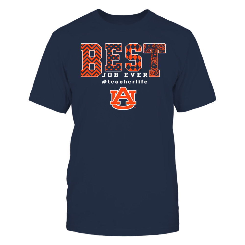 Auburn Tigers - Teacher - Best Job Ever - Slogan Pattern Front picture