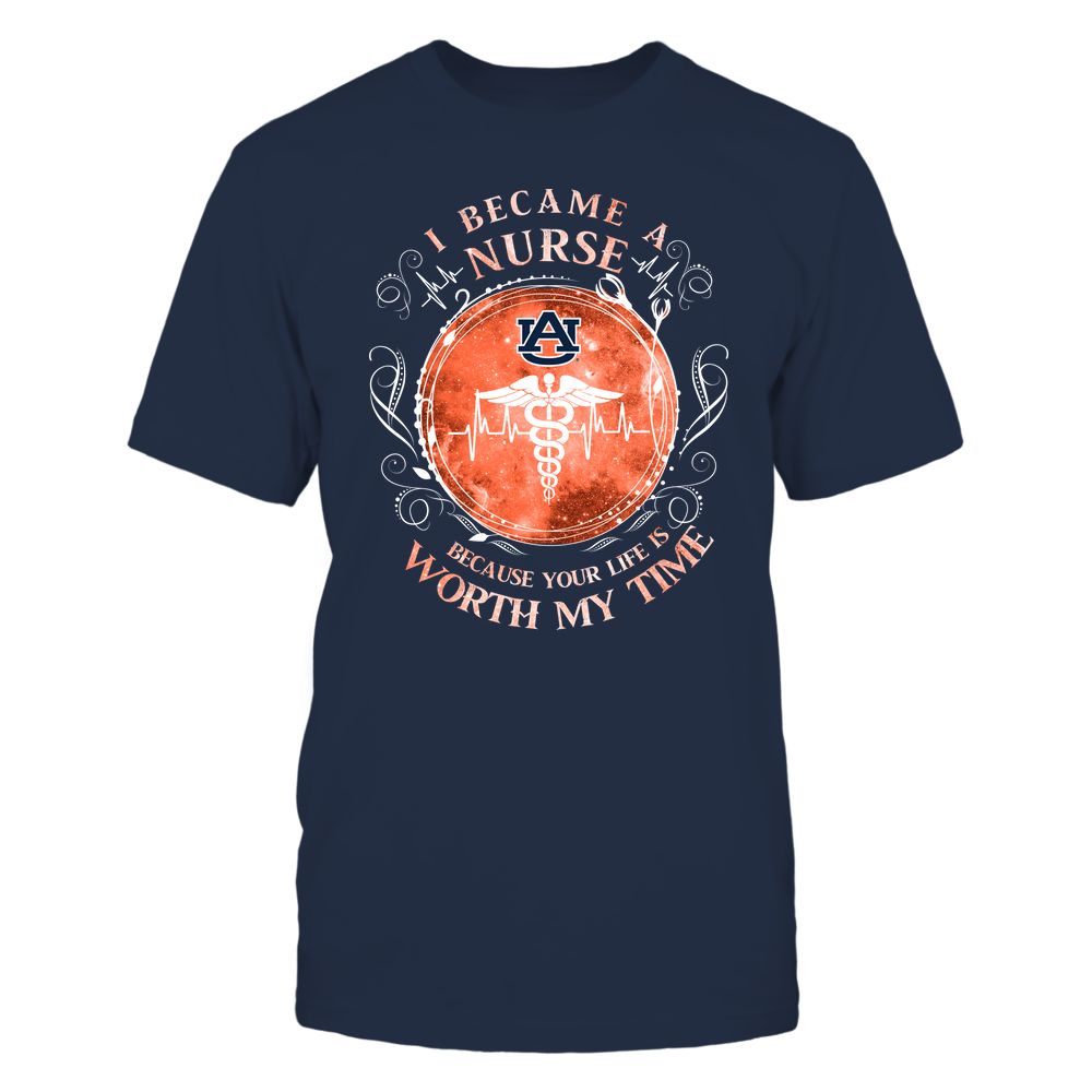 Auburn Tigers - Nurse - I Became A Nurse Because Your Life Is Worth My Time - Galaxy Pattern Front picture