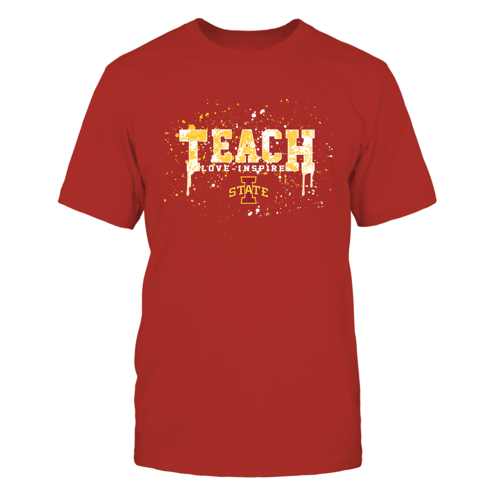 Iowa State Cyclones - Teacher - Teach Love Inspire - Color Drop Watercolor Front picture