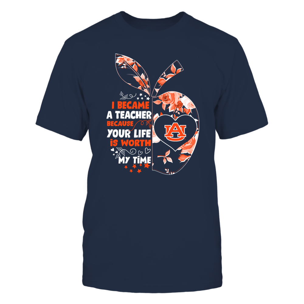 Auburn Tigers - Teacher - I Became A Teacher Because Your Life Is Worth My Time - Rose Pattern Apple Front picture