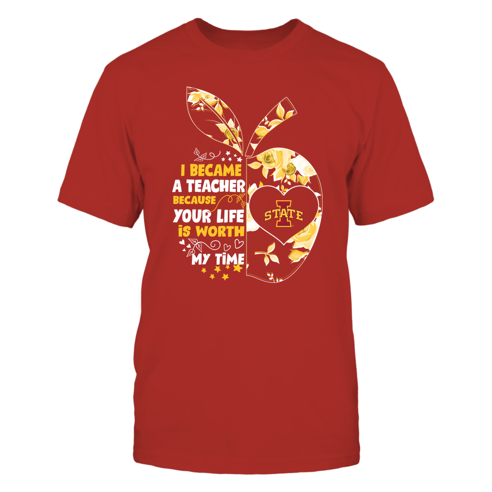Iowa State Cyclones - Teacher - I Became A Teacher Because Your Life Is Worth My Time - Rose Pattern Apple Front picture