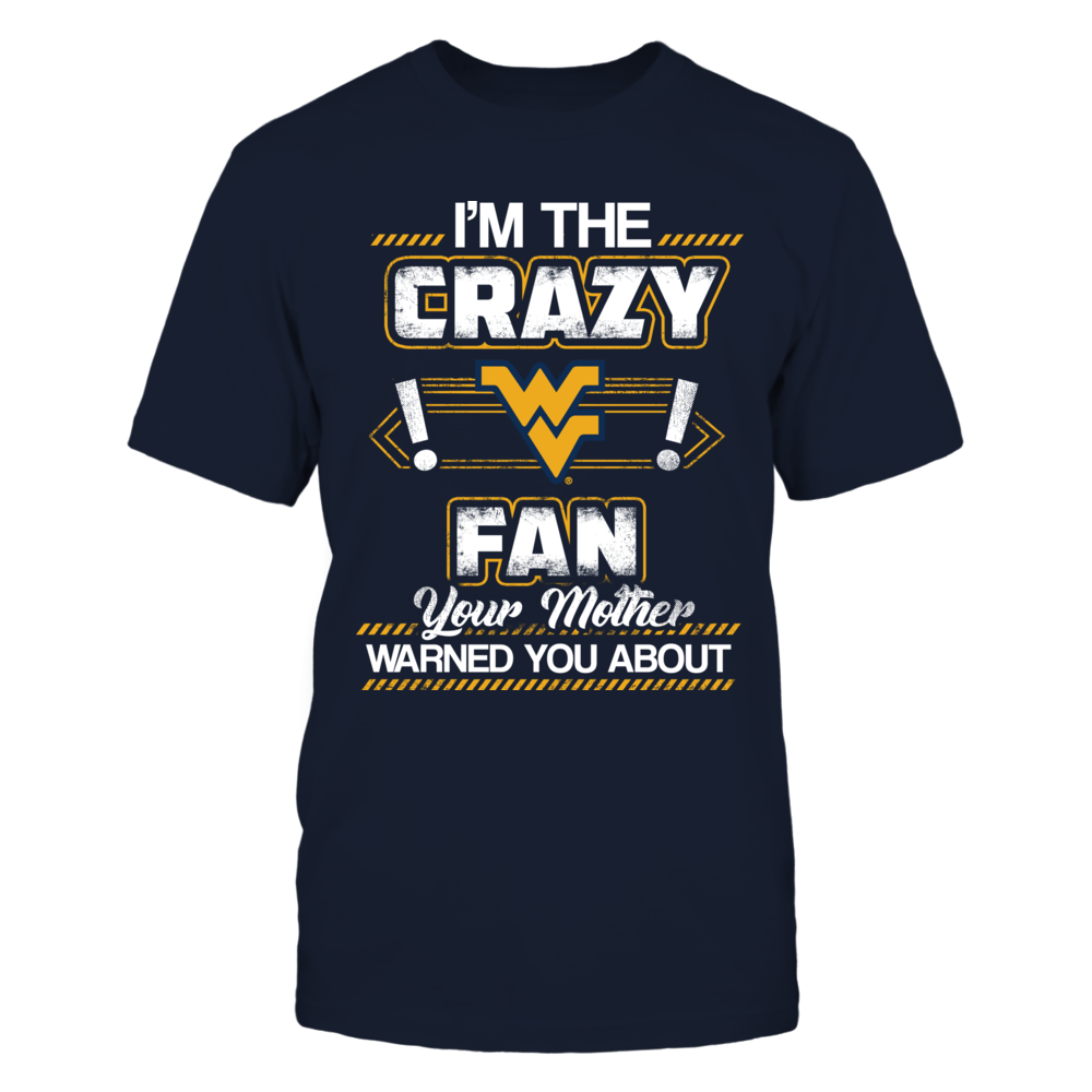 West Virginia Mountaineers - Crazy Fan Warned Front picture