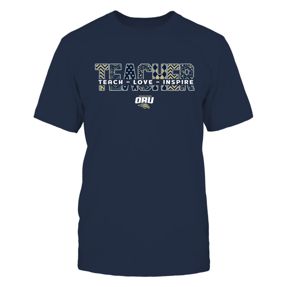 Oral Roberts Golden Eagles - 19100410062 - Teacher - Teach Love Inspire Cut Through Patterned - IF13-IC13-DS27 - APCX Front picture
