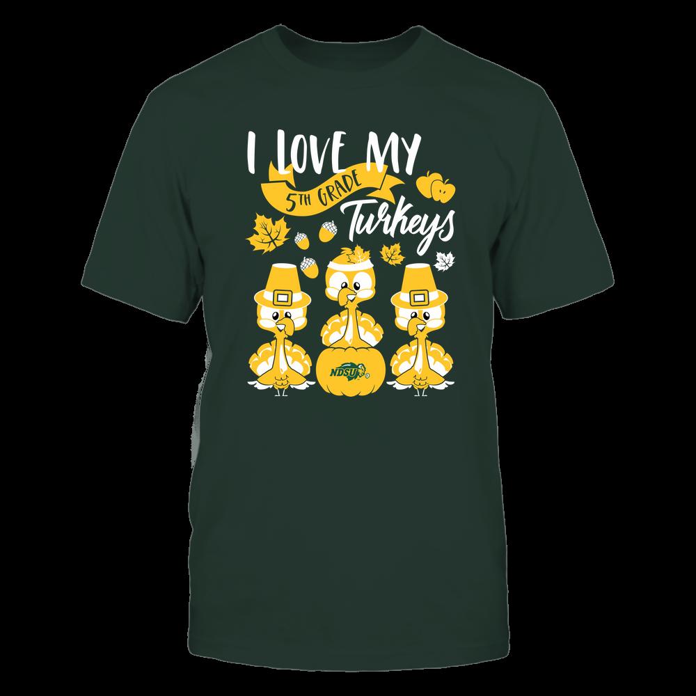 North Dakota State Bison - Teacher - Love My 5th Grade Turkeys  - Team Front picture
