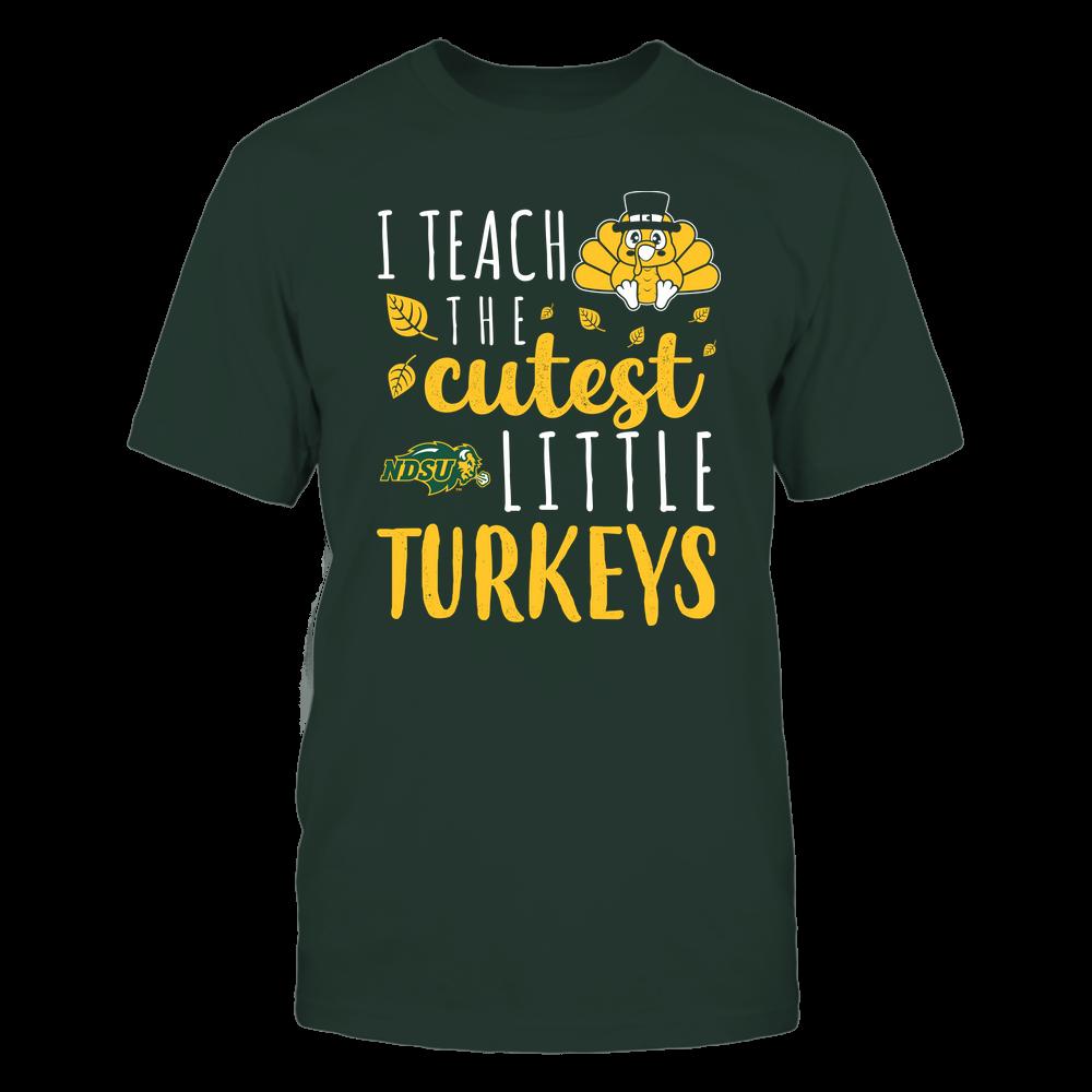 North Dakota State Bison - Teacher - I Teach The Cutest Little Turkeys - Team Front picture