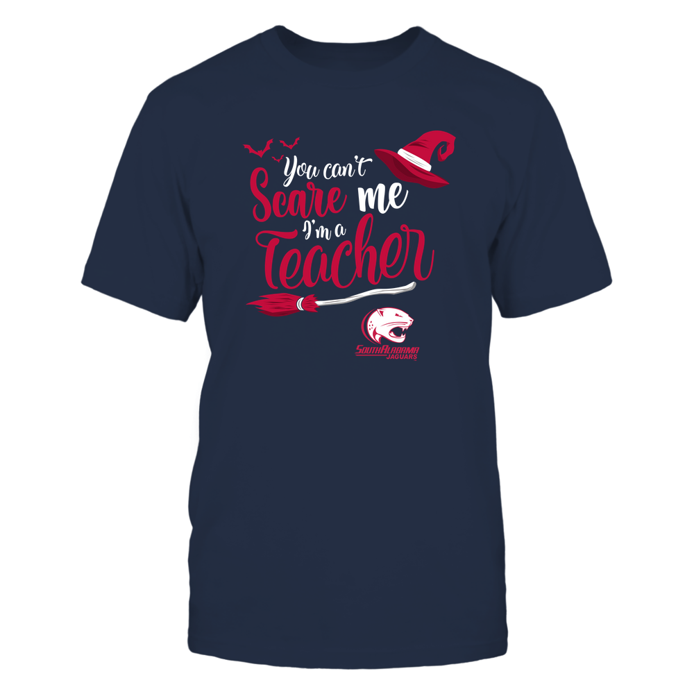 South Alabama Jaguars - Halloween - You Can't Scare Me I'm A Teacher - Team Front picture