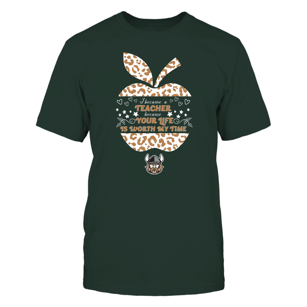 Cleveland State Vikings - I Became A Teacher Because Your Life is Worth My Time - Leopard Apple - Cut Throug Front picture