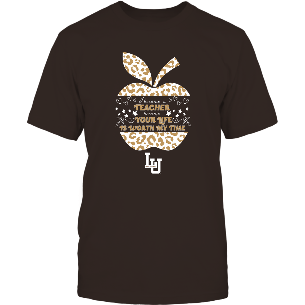 Lehigh Mountain Hawks - I Became A Teacher Because Your Life is Worth My Time - Leopard Apple - Cut Throug Front picture