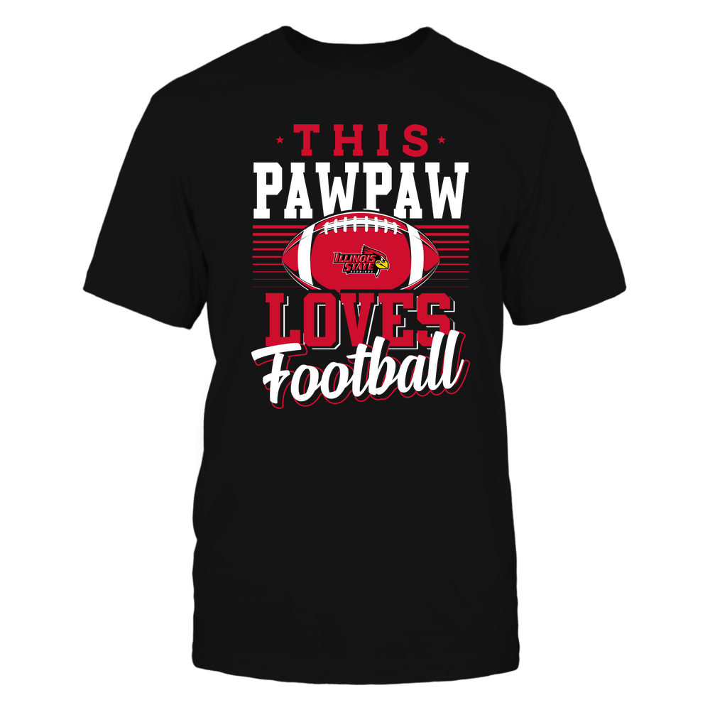 Illinois State Redbirds - This Pawpaw Loves Football - Team Front picture