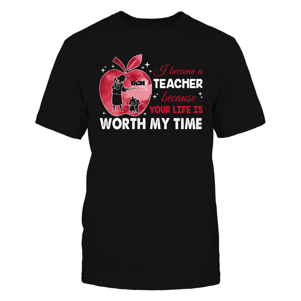 Central Missouri Mules - Teacher - I Became A Teacher Because Your Life Is Worth My Time - Apple Gradient Front picture