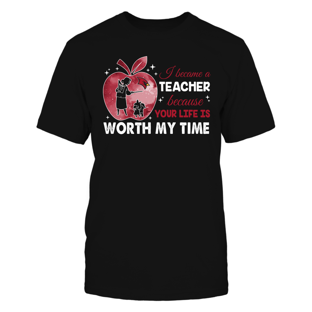 Saginaw Valley State Cardinals - Teacher - I Became A Teacher Because Your Life Is Worth My Time - Apple Gradient Front picture