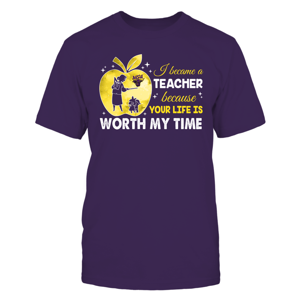 Minnesota State Mavericks - Teacher - I Became A Teacher Because Your Life Is Worth My Time - Apple Gradient Front picture
