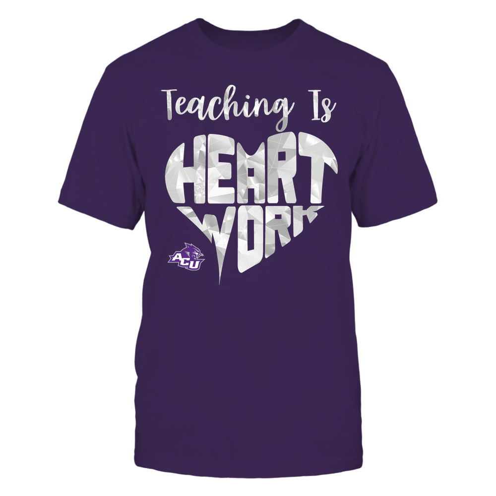 Abilene Christian Wildcats - Teaching Is Heart Work - Galaxy Pattern - Teacher Front picture