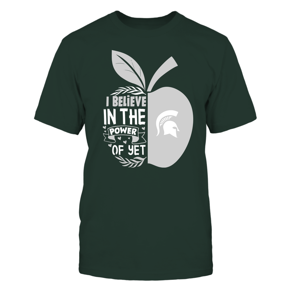 Michigan State Spartans - Teacher - I Believe In The Power of Yet - Team Front picture