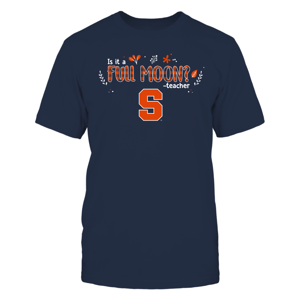 Syracuse Orange - Teacher - Is It A Full Moon - Checkered - Team Front picture