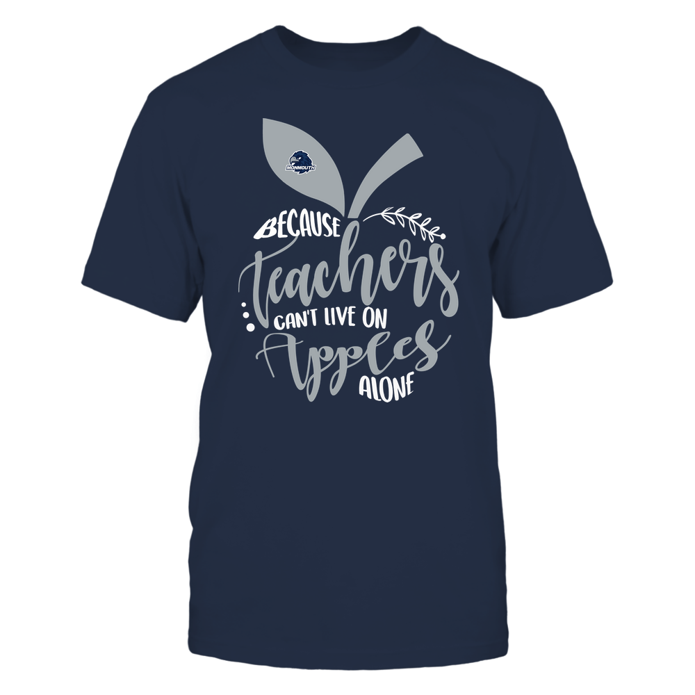 Monmouth Hawks - Teacher ^ Because Teachers Can Not Live On Apples Alone ^ Apple Shape Front picture