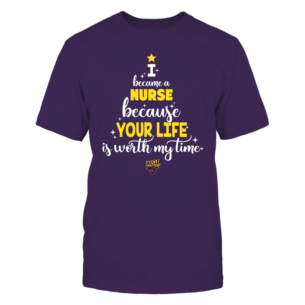 Minnesota State Mavericks - Christmas - I Became A Nurse Because Your Life Is Worth My Time - Christmas Tree Front picture