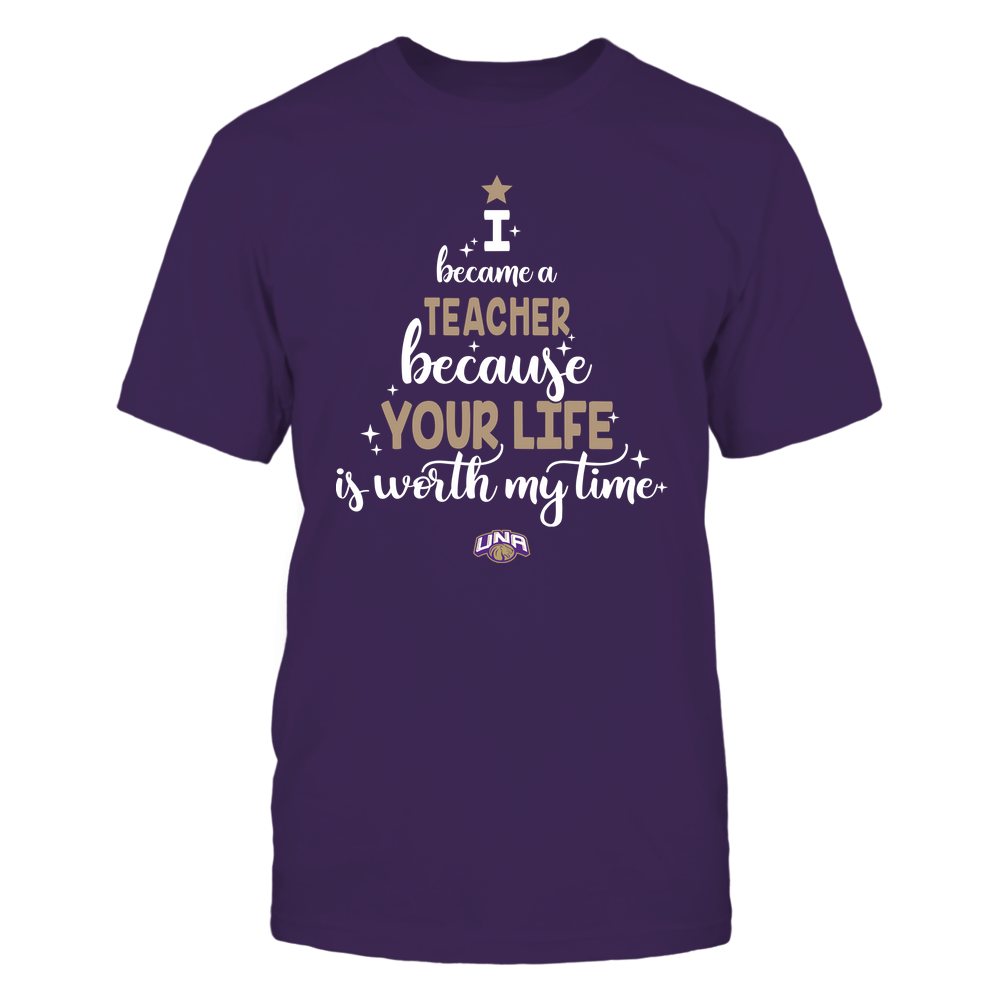 North Alabama Lions - Christmas - I Became A Teacher Because Your Life Is Worth My Time - Christmas Tree Front picture