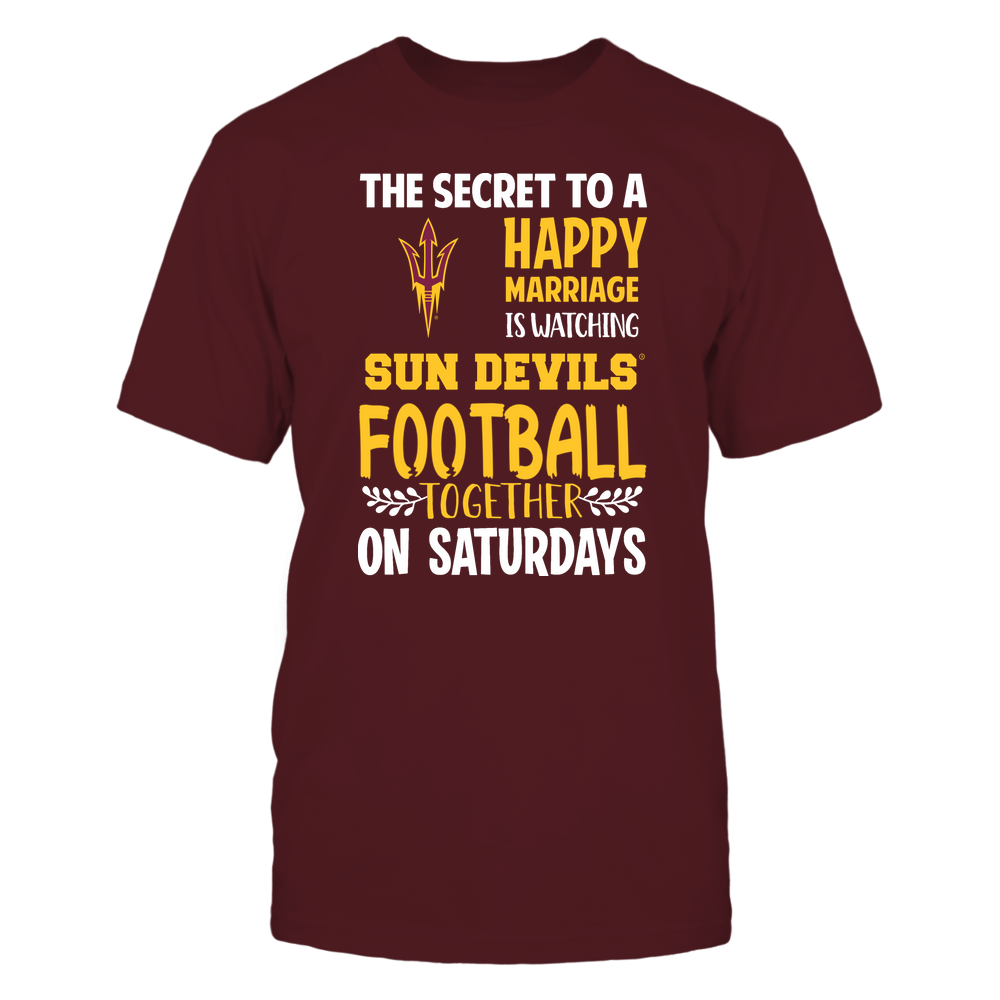 Arizona State Sun Devils - Football - Secret To A Happy Marriage - Team Front picture