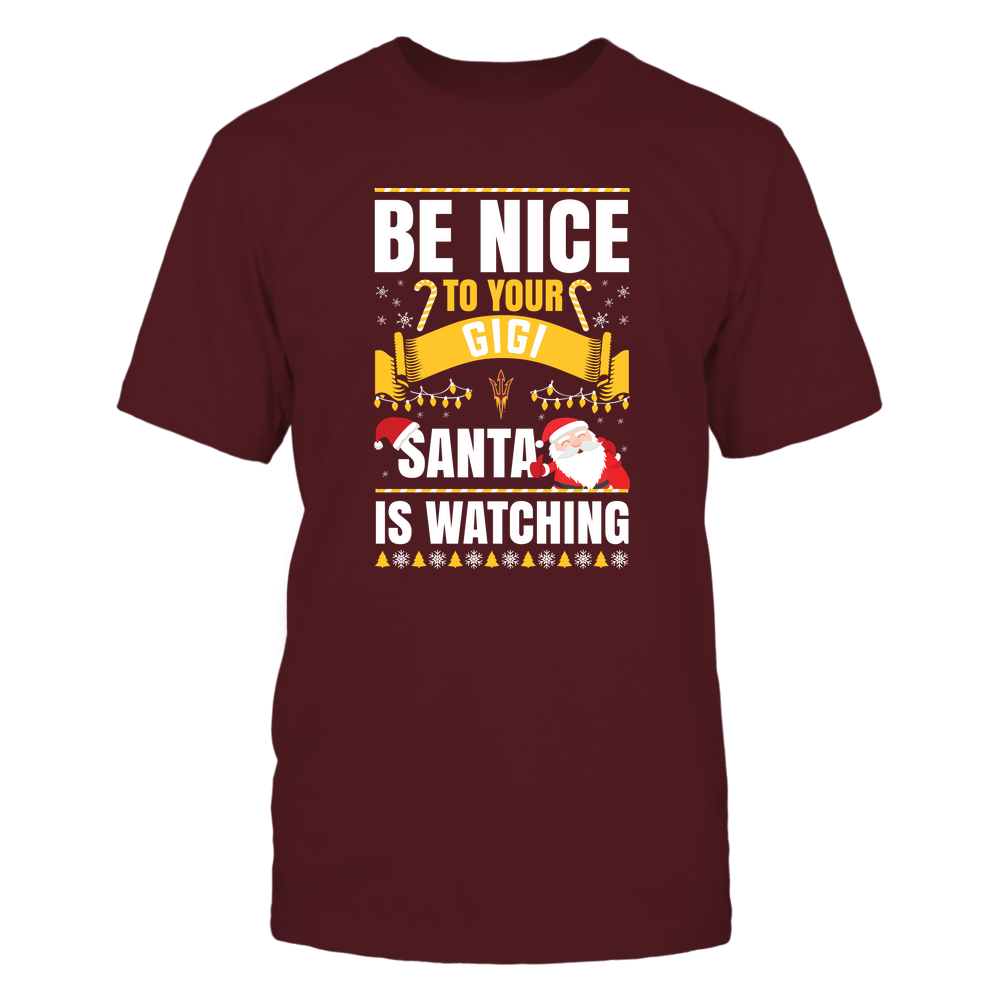 Arizona State Sun Devils - Christmas - Be Nice To Your Gigi - Santa Is Watching - Team Front picture
