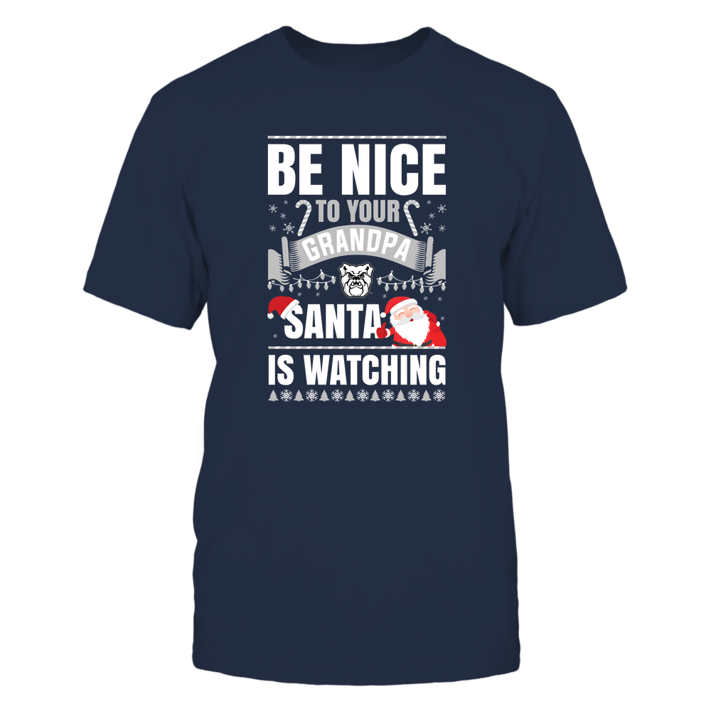 Butler Bulldogs - Christmas - Be Nice To Your Grandpa  - Santa Is Watching - Team Front picture