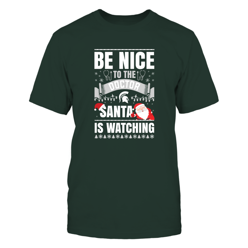 Michigan State Spartans - Christmas - Be Nice To The Doctor - Santa Is Watching - Team Front picture