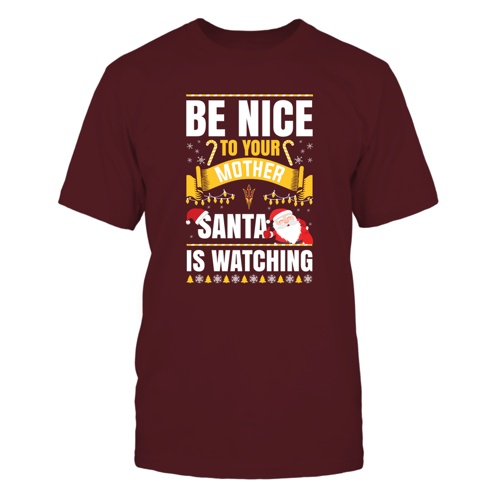 Arizona State Sun Devils - Christmas - Be Nice To Your Mother - Santa Is Watching - Team Front picture