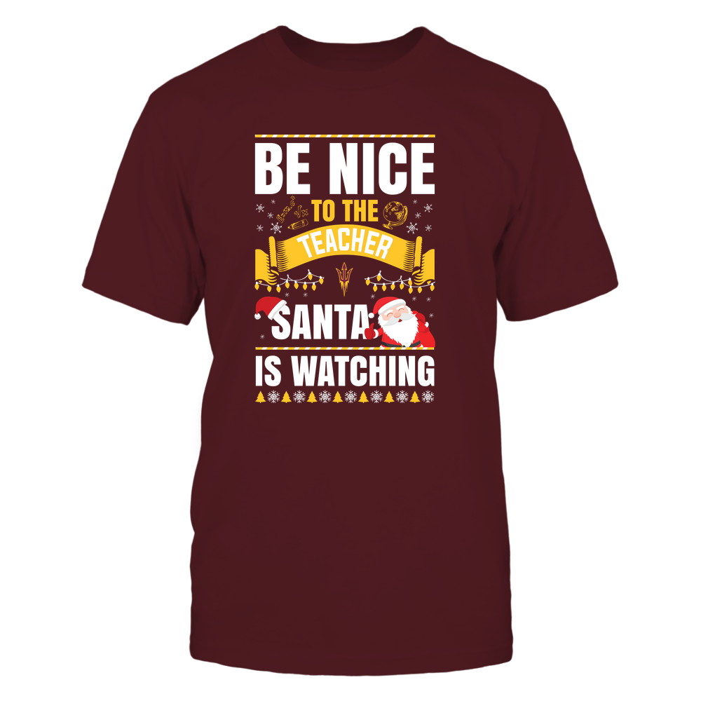 Arizona State Sun Devils - Christmas - Be Nice To The Teacher - Santa Is Watching - Team Front picture