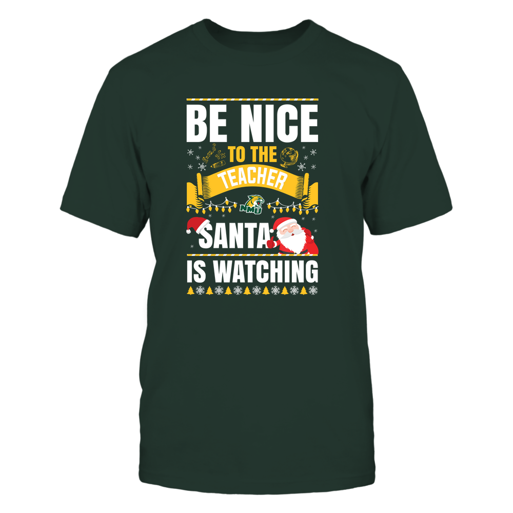 Northern Michigan Wildcats - Christmas - Be Nice To The Teacher - Santa Is Watching - Team Front picture