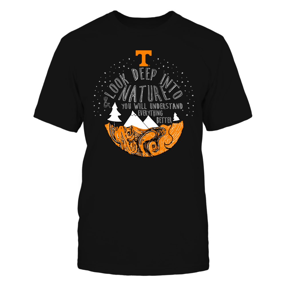Tennessee Volunteers - Camping -  Look Deep Into Nature And You Will Understand Everything Better - Team Front picture