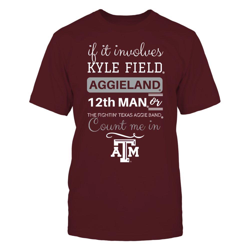 If It Involves Aggieland - Texas A&M Aggies Front picture