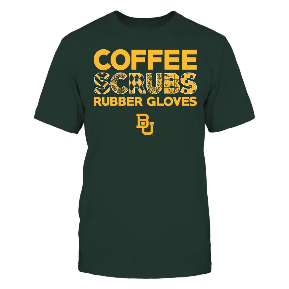 Baylor Bears - Nurse - Coffee Scrubs Rubber Gloves - Slogan Pattern Front picture