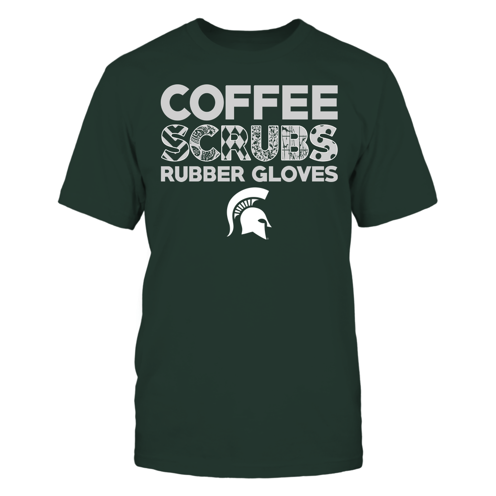 Michigan State Spartans - Nurse - Coffee Scrubs Rubber Gloves - Slogan Pattern Front picture