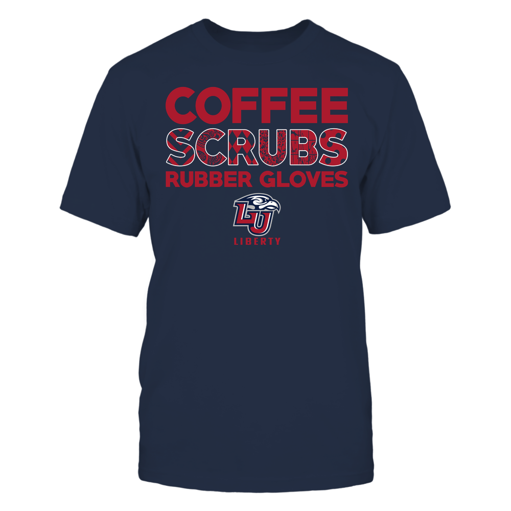Liberty Flames - Nurse - Coffee Scrubs Rubber Gloves - Slogan Pattern Front picture