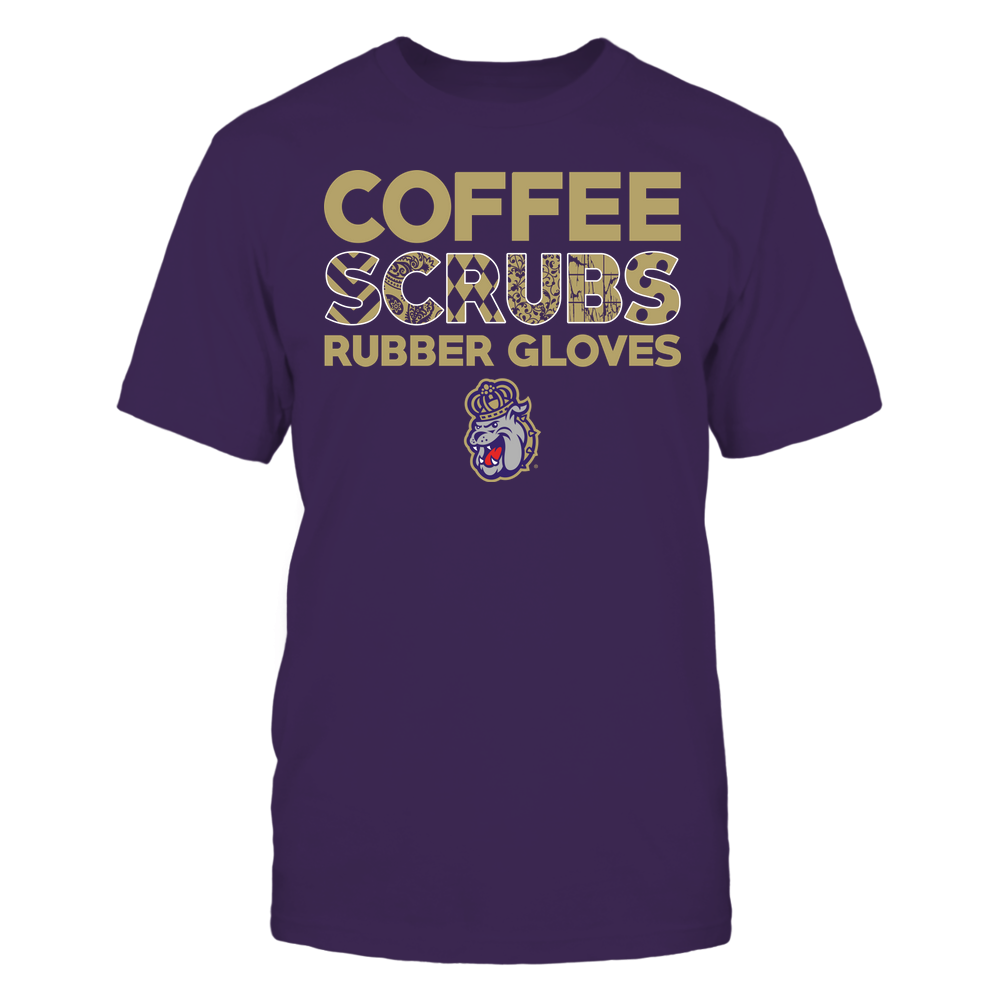 James Madison Dukes - Nurse - Coffee Scrubs Rubber Gloves - Slogan Pattern Front picture