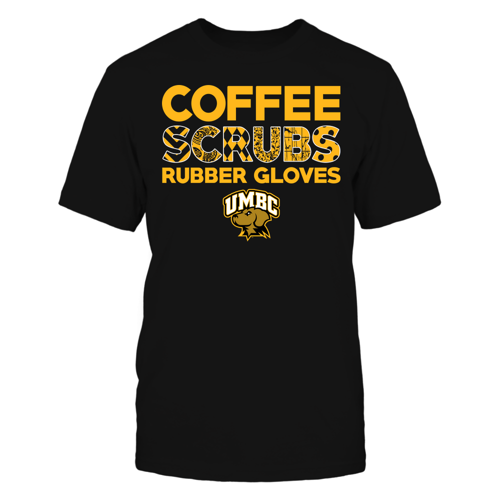 UMBC Retrievers - Nurse - Coffee Scrubs Rubber Gloves - Slogan Pattern Front picture