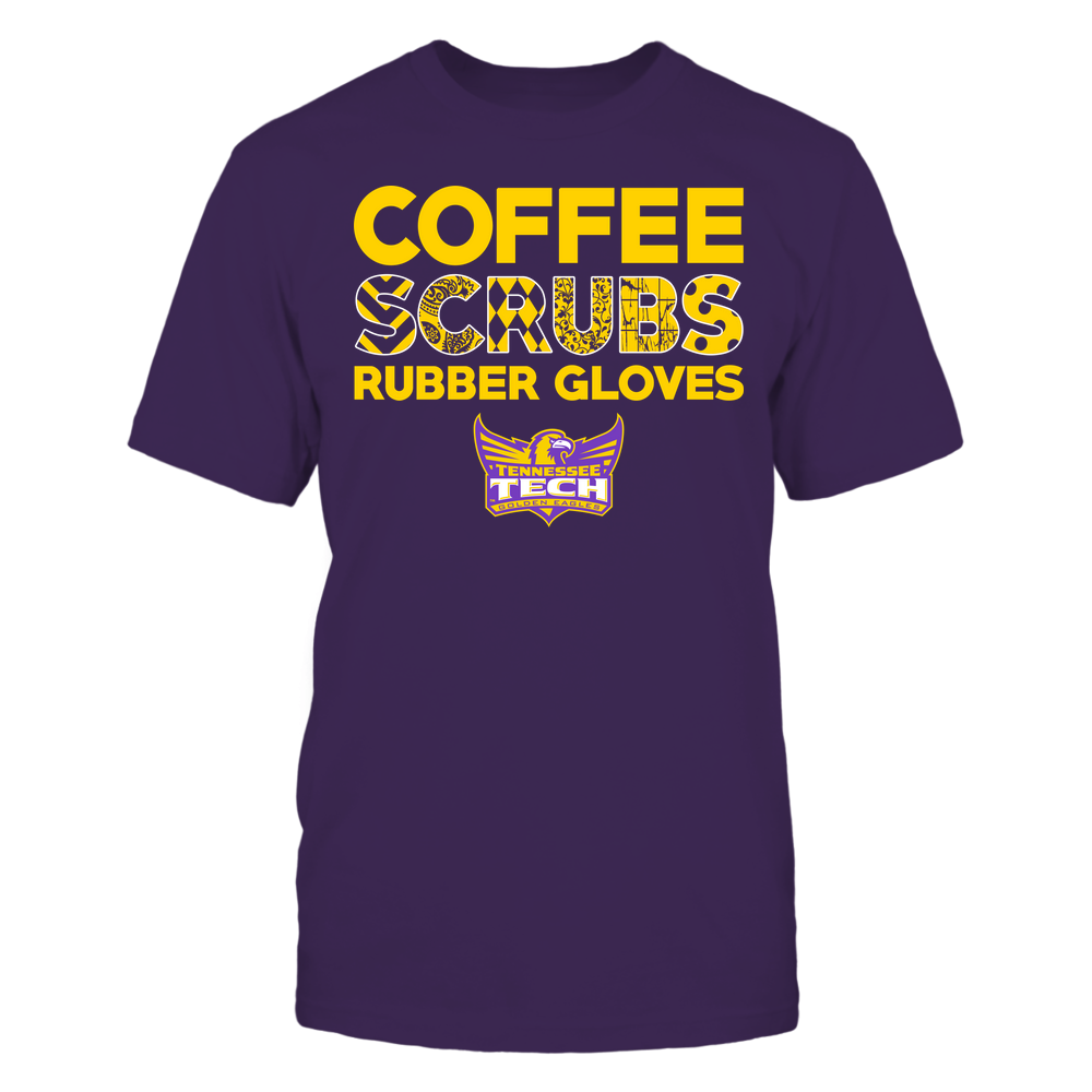 Tennessee Tech Golden Eagles - Nurse - Coffee Scrubs Rubber Gloves - Slogan Pattern Front picture
