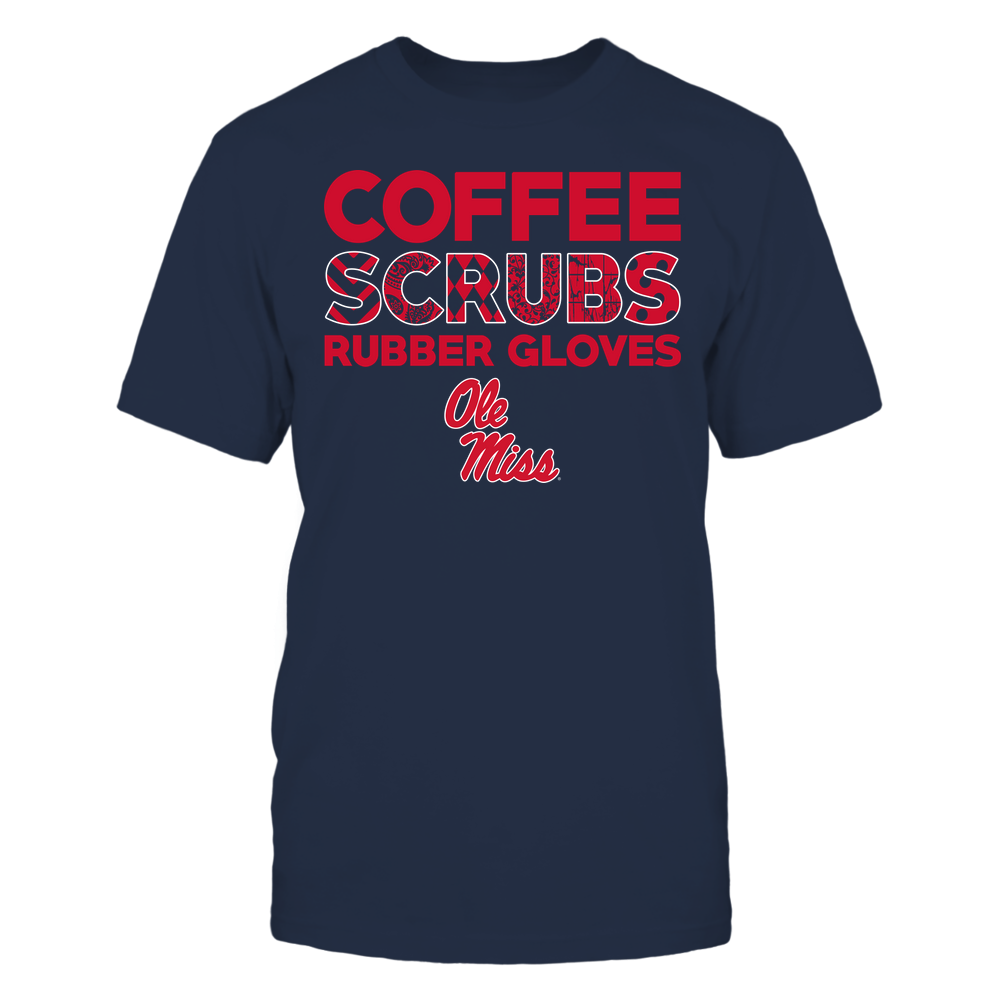 Ole Miss Rebels - Nurse - Coffee Scrubs Rubber Gloves - Slogan Pattern Front picture