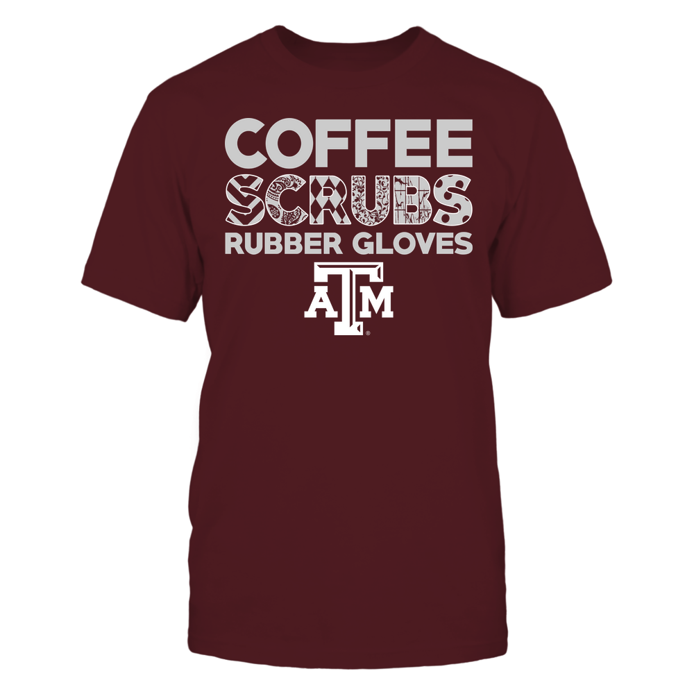 Texas A&M Aggies - Nurse - Coffee Scrubs Rubber Gloves - Slogan Pattern Front picture