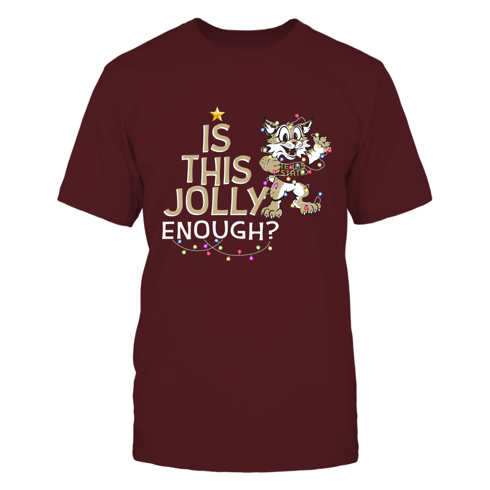 Texas State Bobcats - Xmas - Is This Jolly Enough - IF32-IC32-DS27 Front picture