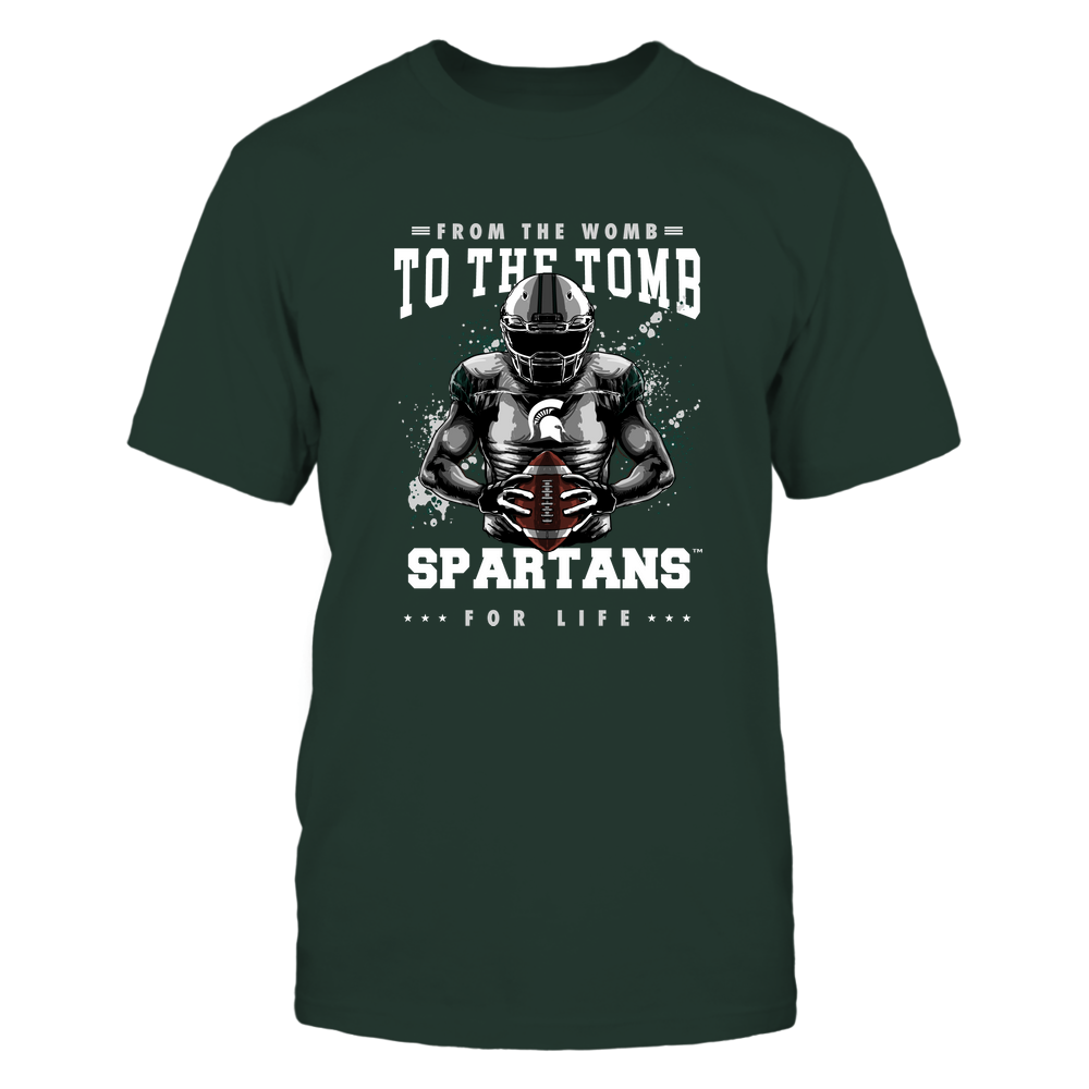 Michigan State Spartans - From The Womb To The Tomb Front picture