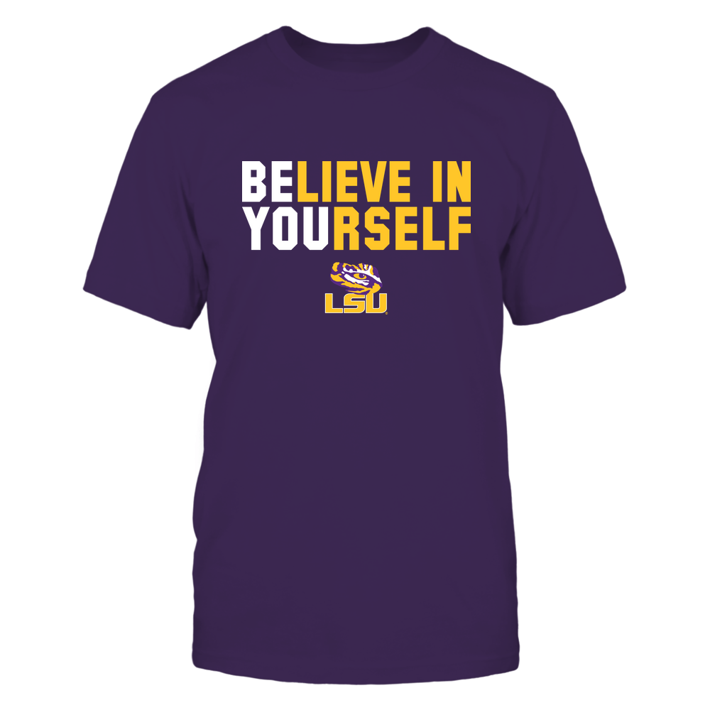 LSU Tigers - Believe In Yourself Front picture