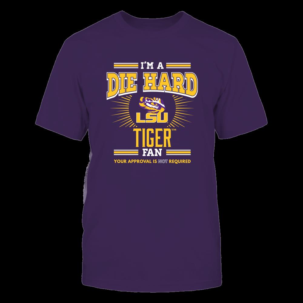 LSU Tigers - I'm a Die Hard Fan Front picture