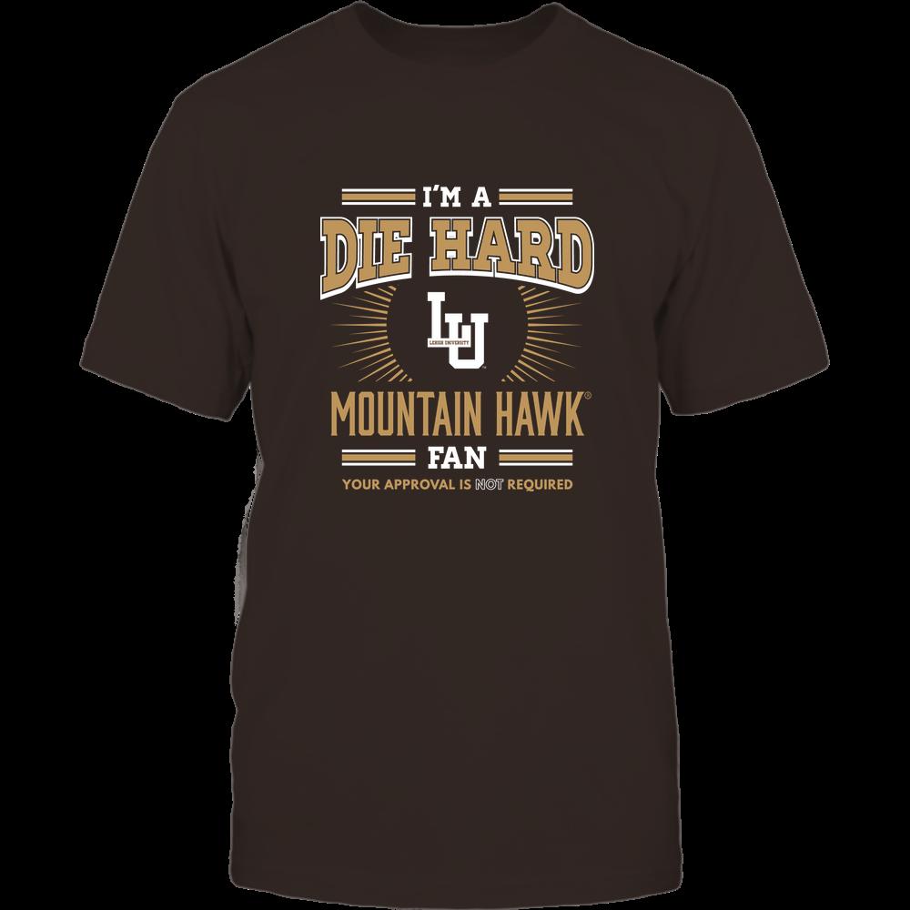 Lehigh Mountain Hawks - I'm a Die Hard Fan Front picture